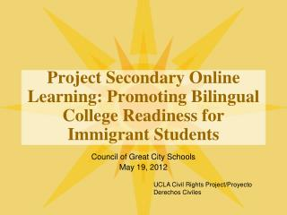Project Secondary Online Learning: Promoting Bilingual College Readiness for Immigrant Students