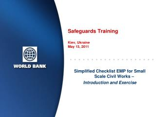 Safeguards Training Kiev, Ukraine May  13,  2011