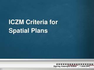 ICZM Criteria for  Spatial Plans