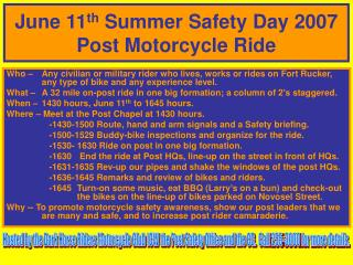 June 11 th  Summer Safety Day 2007  Post Motorcycle Ride