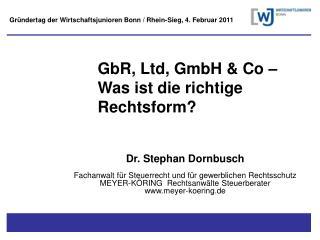 GbR, Ltd, GmbH & Co � Was ist die richtige Rechtsform?