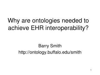 Why are ontologies needed to achieve EHR interoperability?