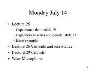 Monday July 14
