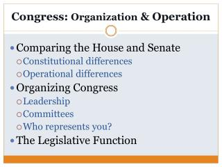 Congress:  Organization  & Operation
