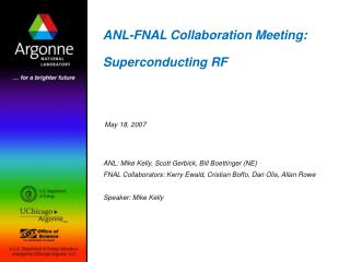 ANL-FNAL Collaboration Meeting: Superconducting RF