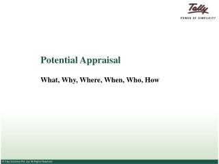 Potential Appraisal