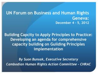 UN Forum on Business and Human Rights Geneva: December 4 – 5, 2012