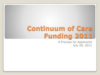 Continuum of Care Funding 2011