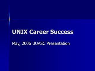 UNIX Career Success