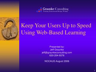 Keep Your Users Up to Speed Using Web-Based Learning