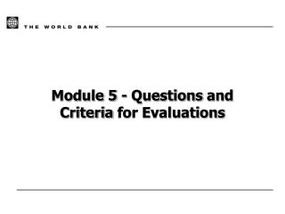 Module 5  - Questions  and Criteria for Evaluations