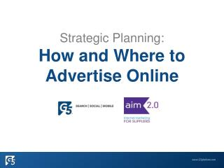 Strategic Planning:  How and Where to Advertise Online