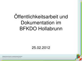 �ffentlichkeitsarbeit und Dokumentation im  BFKDO Hollabrunn