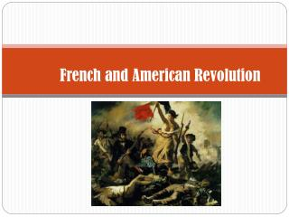 French and American Revolution