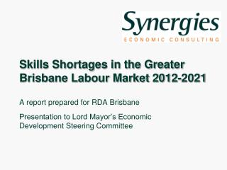Skills Shortages in the Greater Brisbane Labour Market 2012-2021