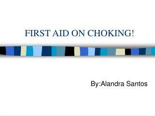 FIRST AID ON CHOKING!