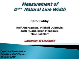 Capstone Presentation Department of Physics 09 June 2010