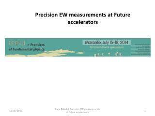 Precision  EW  measurements  at Future  accelerators