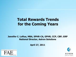 Total Rewards Trends for the Coming Years