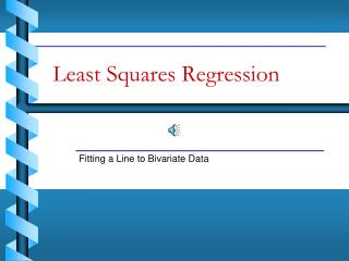Least Squares Regression