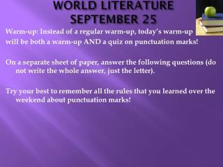 WORLD LITERATURE SEPTEMBER 25