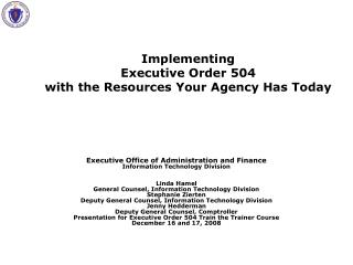Implementing  Executive Order 504 with the Resources Your Agency Has Today