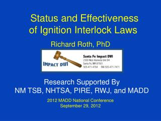 Status and Effectiveness of Ignition Interlock Laws