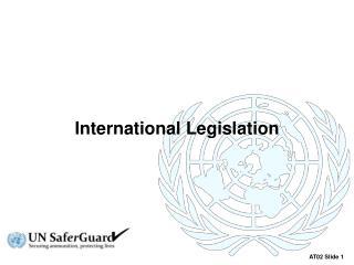 International Legislation