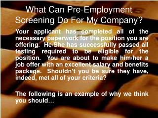 What Can Pre-Employment Screening Do For My Company?