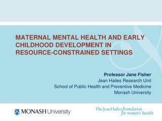 Maternal mental health and early childhood development in RESOURCE-CONSTRAINED settings