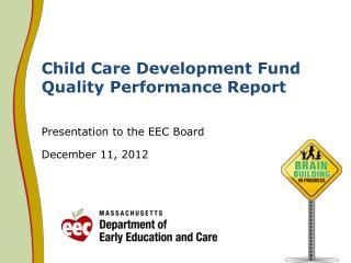 Child Care Development Fund Quality Performance Report