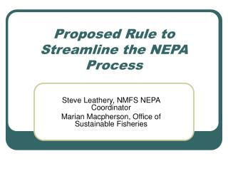 Proposed Rule to Streamline the NEPA Process