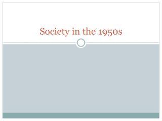 Society in the 1950s