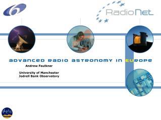 Andrew Faulkner University of Manchester  Jodrell Bank Observatory