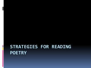 Strategies for Reading Poetry