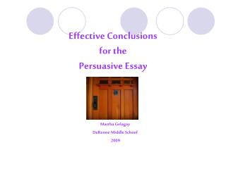Effective Conclusions  for the  Persuasive Essay