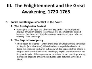 III.  The Enlightenment and the Great Awakening, 1720-1765