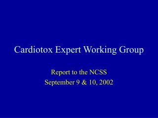 Cardiotox Expert Working Group