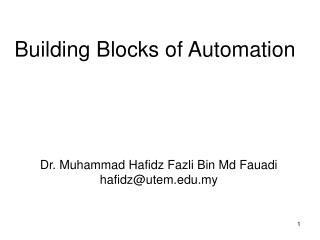 Building Blocks of Automation