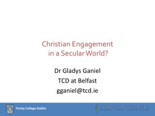 Christian Engagement  in a Secular World?