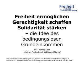 """Dr. Thomas Loer Initiative """"Freiheit statt Vollbeschäftigung"""""""