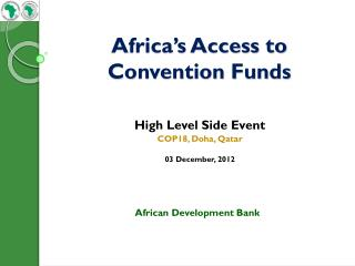 Africa's Access to Convention Funds