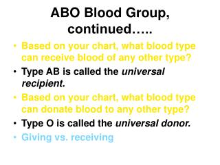 ABO Blood Group, continued…..