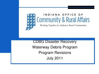CDBG Disaster Recovery Waterway Debris Program Program Revisions July 2011