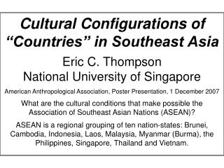 """Cultural Configurations of """"Countries"""" in Southeast Asia Eric C. Thompson"""