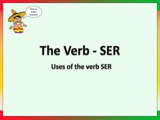 The Verb - SER