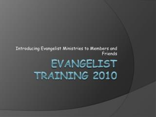 Evangelist Training 2010