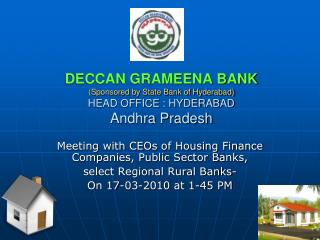 Meeting with CEOs of Housing Finance Companies, Public Sector Banks,  select Regional Rural Banks-