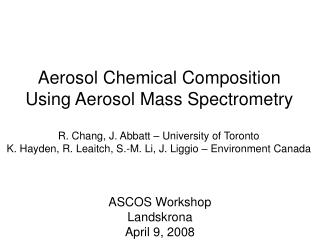 Aerosol Chemical Composition Using Aerosol Mass Spectrometry