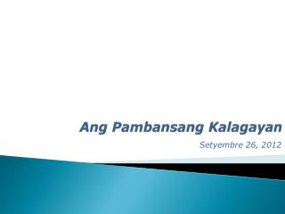Ang Pambansang Kalagayan